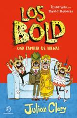 Los Bold. Una familia de hienas - Clary, Julian