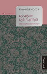 La vida de las plantas - Coccia, Emanuele