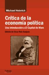 Crítica de la economía política. Una introducción a El Capital de - Heinrich, Michael