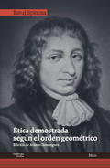 Ética demostrada según el orden geométrico - Spinoza, Baruj
