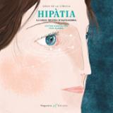 Hipàtia. La gran mestra d´Alexandria