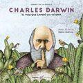 Charles Darwin. El viaje que cambió la historia
