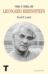 Vida y obra de Leonard Bernstein - Laird, Paul R.