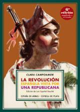 La revolución española vista por una republicana - Campoamor, Clara