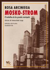 Mosko-Strom - Arciniega, Rosa