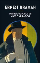 Los mejores casos de Max Carrados - Bramah, Ernest