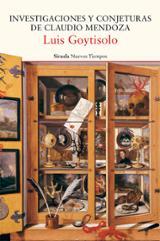 Investigaciones y conjeturas de Claudio Mendoza