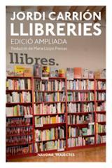 Llibreries (edició ampliada) - Carrión, Jordi