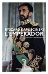 L´emperador - Kapuscinski, Ryszard