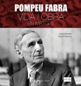 Pompeu Fabra. Vida i obra en imatges