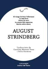 August Strindberg. El viatge de Pere l´afortunat / La més forta..