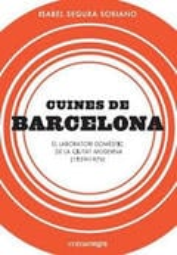 Cuines de Barcelona. El laboratori domèstic de la ciutat moderna
