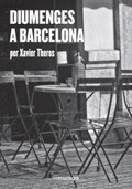 Diumenges a Barcelona - Theros, Xavier