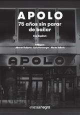 Apolo: 75 años sin parar de bailar - Espinet Padura, Eva