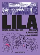 Lila: història gràfica d´una lluita - Galmés, Toni