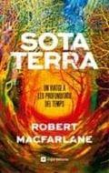 Sota terra - Macfarlane, Robert