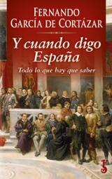 Y cuando digo España - García de Cortázar, Fernando
