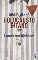 Holocausto gitano - Sierra, María
