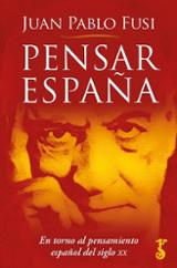 Pensar España - Fusi, Juan Pablo