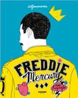 Freddie Mercury. Una biografía