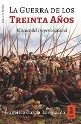La guerra de los treinta años. El ocaso del imperio español