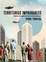 Territorios improbables - Torrijos León, Pedro