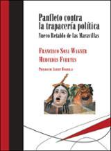 Panfleto contra la trapacería política - Fuertes, Mercedes