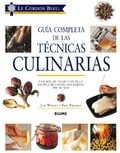 Guía completa de las técnicas culinarias - Treuillé, Eric