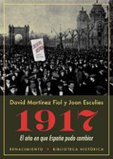 1917. El año en que España pudo cambiar