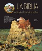 La Biblia explicada a través de la pintura - Denizeau, Gérard
