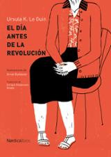 El día antes de la revolución - Le Guin, Ursula K.