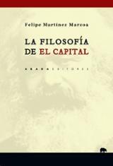 La filosofía de El Capital - Martínez Marzoa, Felipe