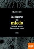 Las figuras del miedo - Duque, Félix