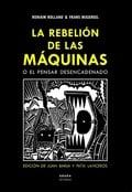 La rebelión de las máquinas o el pensar desencadenado - Masereel, Frans