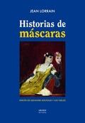 Historias de máscaras - Lorrain, Jean