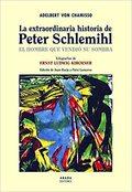La extraordinaria historia de Peter Schlemihl - Von Chamisso, Adelbert