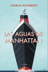 Las aguas de Manhattan - Reznikoff, Charles