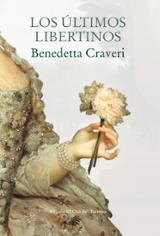 Los últimos libertinos - Craveri, Benedetta