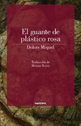 El guante de plástico rosa