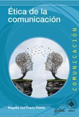 Ética de la comunicación - Del Prado Flores, Rogelio