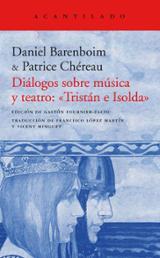 """Diálogos sobre música y teatro: """"Tristán e Isolda"""" - Baremboin, D"""