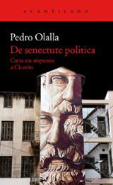 De senectute politica - Olalla, Pedro