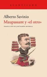Maupassant y el otro - Savinio, Alberto