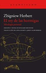 El rey de las hormigas - Herbert, Zbigniew
