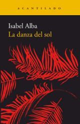 La danza del sol - Alba, Isabel