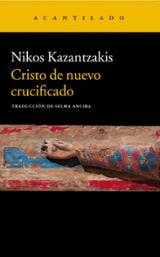 Cristo de nuevo crucificado - Kazantzakis, Nikos