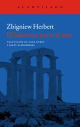 El laberinto junto al mar (nueva edición) - Herbert, Zbigniew