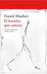 El hombre que camina - Maubert, Frank