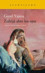 Zuleijá abre los ojos - Yájina, Guzel