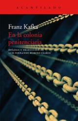 En la colonia penitenciaria - Kafka, Franz